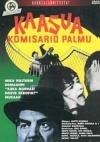 Kaasua, komisario Palmu!