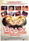 Brazil - tämän hetken tuolla puolen